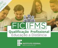 IFMS abre inscrições para 750 vagas em cursos de qualificação profissional