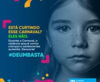 Campanha alerta sobre crimes sexuais envolvendo crianças no Carnaval