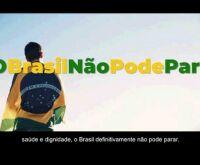 Campanha publicitária 'Brasil Não Pode Parar' custará R$ 4,8 milhões