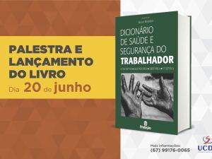 UCDB e TRT-MS lançam dicionário sobre saúde e segurança do trabalhador nesta quarta-feira