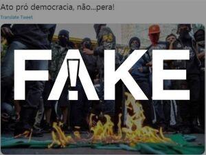 Fake: foto de grupo queimando bandeira do Brasil não é do ato pró-democracia