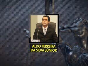 Juiz Aldo Ferreira da Silva Júnior enfrenta outra denúncia, desta vez de venda de sentenças judiciais em processos de inventários