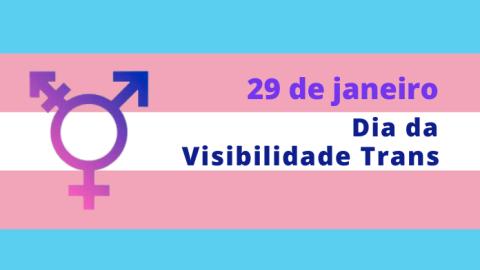 Dia da Visibilidade Trans destaca a luta pelos direitos da população LGBT
