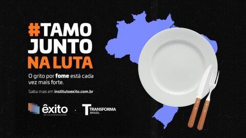Instituto Êxito e Transforma Brasil promovem campanha contra a fome