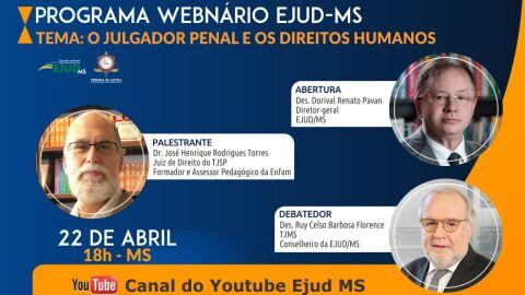 """É hoje! Participe do Programa Webnário Ejud-MS: """"O Julgador Penal e os Direitos Humanos"""""""