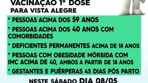 """Sábado é Dia """"D"""" de Vacinação contra a Covid-19 em Vista Alegre."""