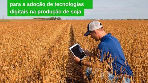 Pesquisa inédita é realizada com produtores de soja do Brasil e dos EUA