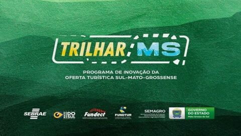 Trilhar MS: programa inédito pretende trazer inovação para a oferta turística sul-mato-grossense