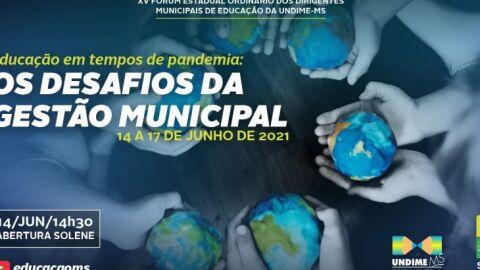 Undime/MS e SED realizam XV Fórum Estadual dos Dirigentes Municipais de Educação