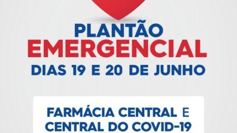 Farmácia Central e Central do Covid-19estarão de plantão nos dias 19 e 20 de junho.