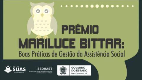 Prêmio Mariluce Bittar vai reconhecer boas práticas de gestão da assistência social em MS
