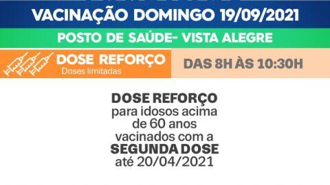 Dose Reforço: Saiba qual público vai se vacinar em Vista Alegre neste domingo (19)