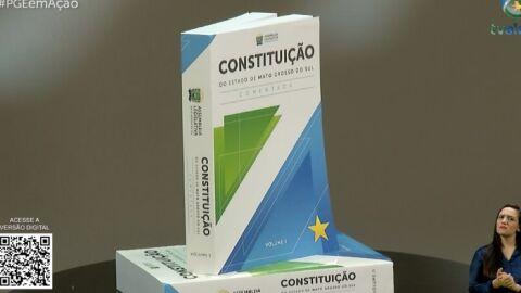 Constituição Comentada é destaque do PGE em Ação Diálogos