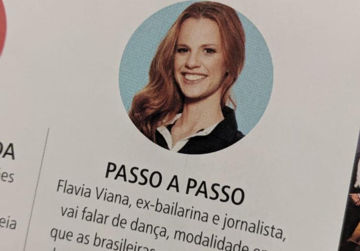 A jornalista e ex-bailarina, Flavia Viana