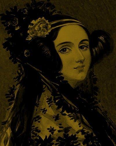 Ada Augusta King, a Condessa de Lovelace, foi uma matemática e escritora inglesa que viveu entre os anos 1815 e 1852. Ela é conhecida por ser a criadora do primeiro algoritmo para ser processado por uma máquina, a máquina analítica de Charles Babbage. O algoritmo permitia a computação de valores de funções matemáticas. Por esse trabalho ela é considerada a mãe da programação.